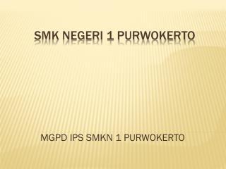 SMK NEGERI 1 PURWOKERTO