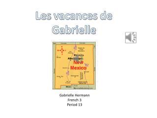 Les  vacances  de  Gabrielle