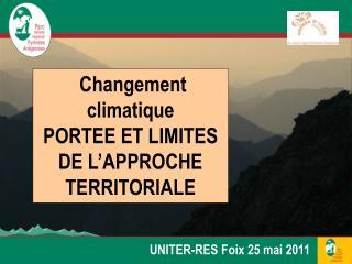 Changement climatique PORTEE  ET LIMITES DE L'APPROCHE TERRITORIALE