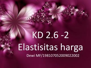 KD 2.6 -2  Elastisitas harga