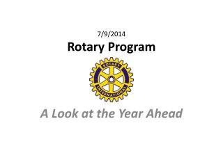 7/9/2014 Rotary Program