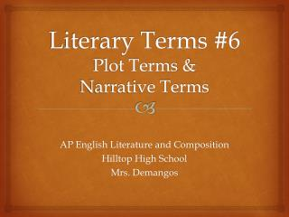 Literary Terms #6 Plot Terms &  Narrative Terms