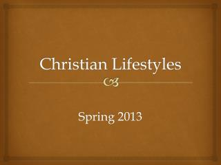 Christian Lifestyles