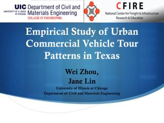 Empirical  Study of Urban Commercial Vehicle Tour Patterns  in Texas