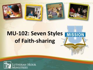 MU-102: Seven Styles  of Faith-sharing