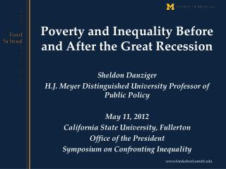 Poverty and Inequality  B efore and After the Great Recession
