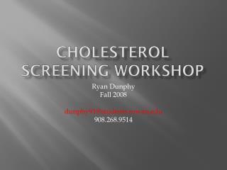 Cholesterol Screening Workshop