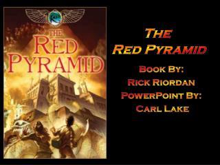 Book By:  Rick Riordan PowerPoint By:  Carl Lake