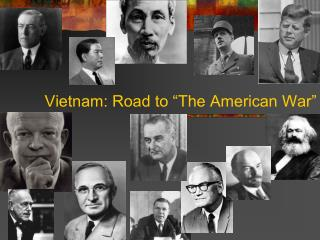 "Vietnam: Road to ""The American War"""