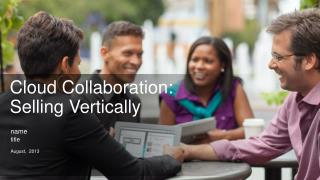 Cloud Collaboration:  Selling Vertically