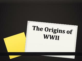 The Origins of WWII