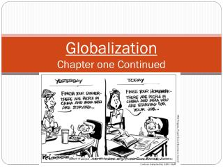 Globalization Chapter one Continued