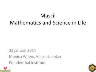 Mascil Mathematics and Science  in Life