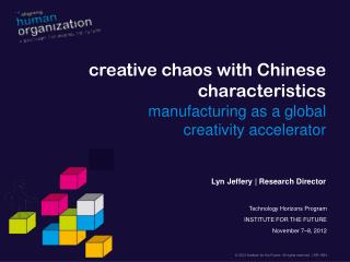 creative chaos with Chinese characteristics