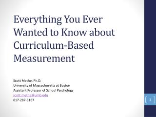 Everything You Ever Wanted to Know about Curriculum-Based Measurement
