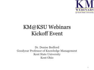 KM@KSU Webinars  Kickoff Event