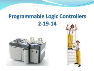 Programmable Logic Controllers 2-19-14