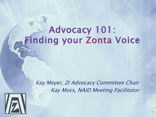 Advocacy 101:  Finding your  Zonta  Voice