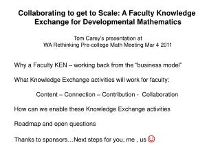 Collaborating to get to Scale : A  Faculty Knowledge  Exchange for  Developmental  Mathematics