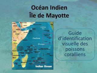 Océan Indien  Île de Mayotte