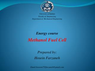 University  of Isfahan Faculty of  Engineering Department of  Mechanical Engineering Energy course