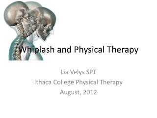 Whiplash and Physical Therapy