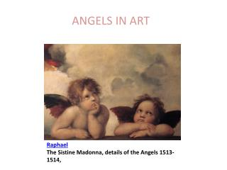 Raphael The Sistine Madonna, details of the Angels 1513-1514,