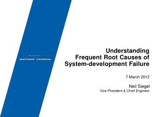 Understanding  Frequent Root Causes of  System-development Failure