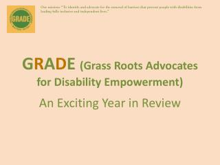 G R A D E (Grass Roots Advocates for Disability Empowerment)