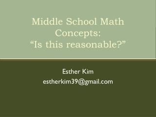 "Middle School Math Concepts: ""Is this reasonable?"""