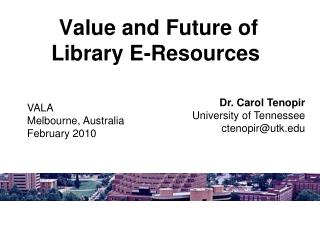 Value and Future of Library E-Resources