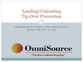 Loading/Unloading: Tip-Over Prevention