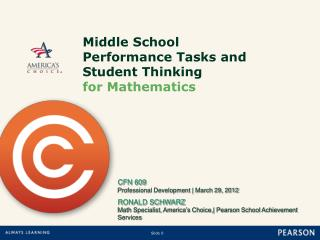 Middle School Performance Tasks and Student Thinking  for Mathematics