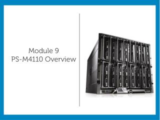 Module 9 PS-M4110 Overview