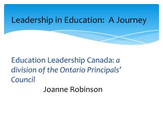 Leadership in Education:  A Journey