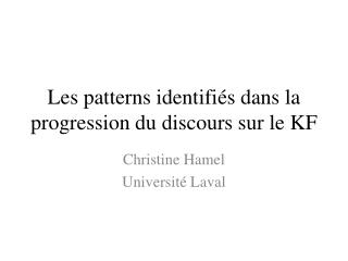 Les patterns identifiés dans la progression du discours sur le KF