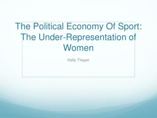 The Political Economy Of Sport: The Under-Representation of Women