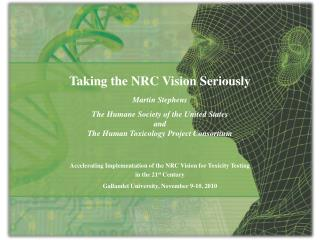 Accelerating Implementation of the NRC Vision for Toxicity Testing   in the 21 st  Century