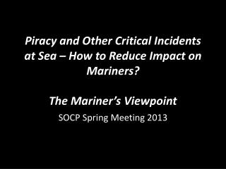 SOCP Spring Meeting 2013