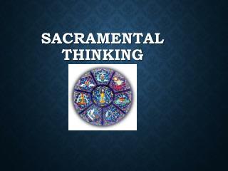 Sacramental Thinking