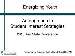 An approach to  Student Interest Strategies