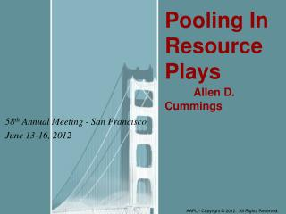 58 th  Annual Meeting - San Francisco June 13-16, 2012