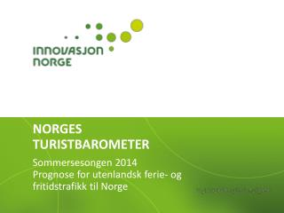 NORGES TURISTBAROMETER