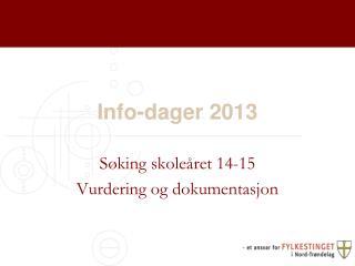 Info-dager 2013