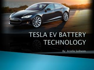 TESLA EV BATTERY TECHNOLOGY