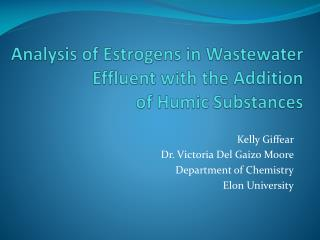 Analysis of Estrogens in Wastewater Effluent with the Addition  of  Humic  Substances