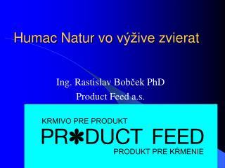Humac Natur vo výžive zvierat