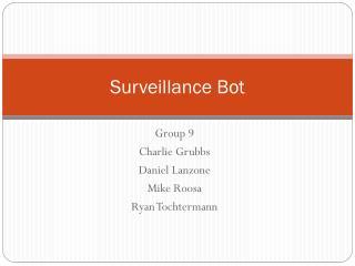 Surveillance  Bot