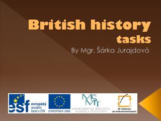 British history tasks