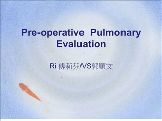 Pre-operative Pulmonary Evaluation